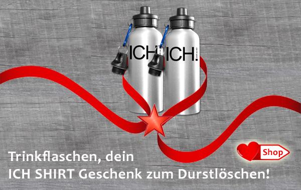 ICH_SHIRT_Trinkflaschen_Weihnachtsgeschenk